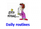 Daily routines | Recurso educativo 48620