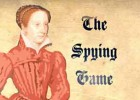 Elizabethan Spying Game | Recurso educativo 74709