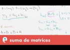 Suma de matrices | Recurso educativo 109444